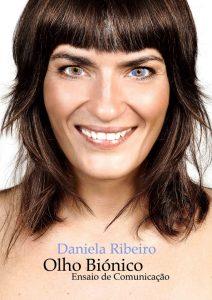 Olho Biónico de Daniela Ribeiro